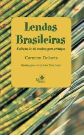 Lendas Brasileiras: Coleção de 27 contos para crianças