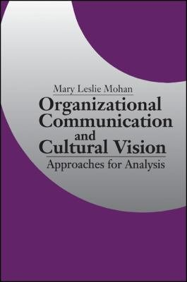 Organizational Communication and Cultural Vision