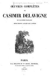 Œuvres complètes de Casimir Delavigne ...