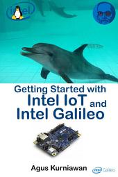 Getting Started with Intel IoT and Intel Galileo