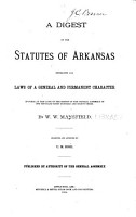 A Digest of the Statutes of Arkansas PDF