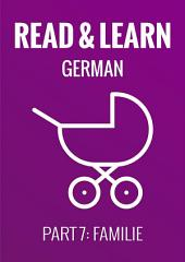 Read & Learn German - Deutsch lernen - Part 7: Familie