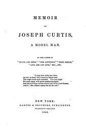 Memoir of Joseph Curtis, a Model Man