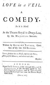 Love in a Veil: a comedy [in five acts and in prose].