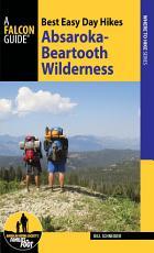 Best Easy Day Hikes Absaroka Beartooth Wilderness PDF