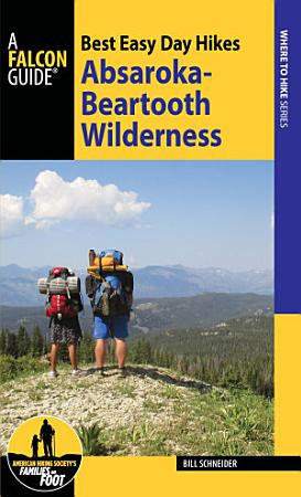 Best Easy Day Hikes Absaroka Beartooth Wilderness PDF