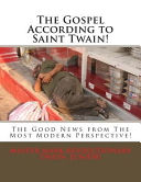 The Gospel According to Saint Twain!