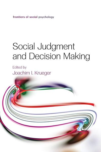 Download Social Judgment and Decision Making Book