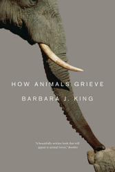 How Animals Grieve Book PDF