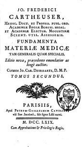 Fundamenta materiae medicae tam generalis quam specialis: Volume 2