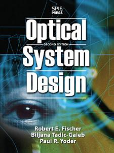 Optical System Design  Second Edition PDF