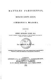 Matthaei Parisiensis, monachi Sancti Albani, Chronica majora: The creation to A.D. 1066