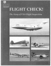 Flight Check!: The Story Of Faa Flight Inspection