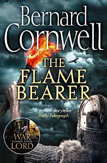 The Flame Bearer  The Last Kingdom Series  Book 10  Book