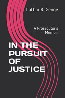 In the Pursuit of Justice