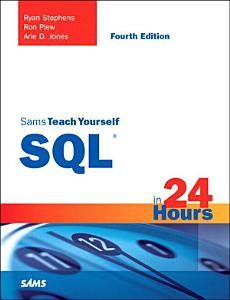 Sams Teach Yourself SQL in 24 Hours PDF