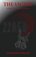 The Victim   A Rufus Stone Novel Part of the 22red Series PDF