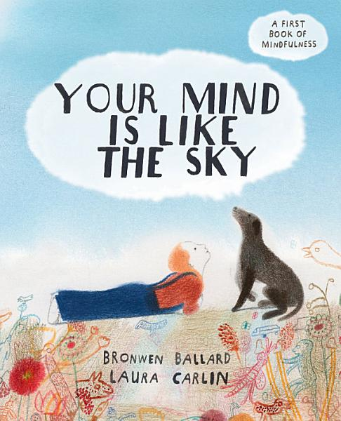 Download Your Mind is Like the Sky Book