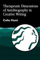 Therapeutic Dimensions of Autobiography in Creative Writing PDF