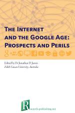 The Internet and the Google Age: Prospects and Perils