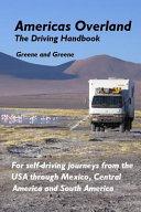Americas Overland - The Driving Handbook