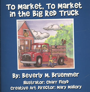To Market  To Market in the Big Red Truck PDF
