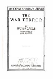 The war terror: further adventures with Craig Kennedy, scientific detective, Volume 4