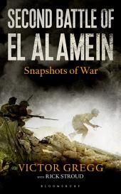 Second Battle of El Alamein: Snapshots of War