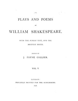 The plays and poems of William Shakespeare  ed  by J P  Collier PDF