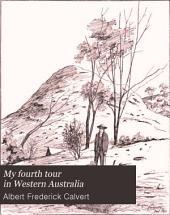 My Fourth Tour in Western Australia