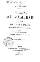 Du Natal au Zambese 1851-1866 W. C. Baldwin