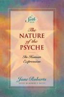 The Nature of the Psyche  A Seth Book  PDF