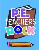 P.E. Teachers Rock