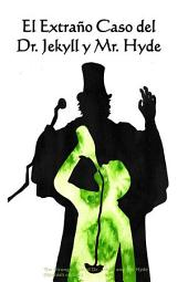 El Extrano Caso del Dr. Jekyll y Mr. Hyde: The Strange Case of Dr. Jekyll and Mr. Hyde, Spanish edition