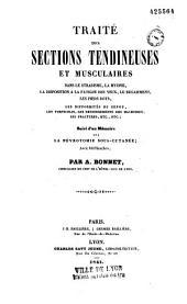 Traité des sections tendineuses et musculaires dans le strabisme, la myopie, etc...