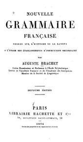 Nouvelle grammaire française fondée sur l'histoire de la langue