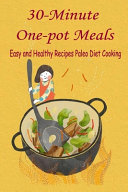 30 Minute One pot Meals Book