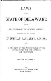 At a General Assembly Begun at Dover, in the Delaware State, ... the Following Acts Were Passed ...: Parts 1-2