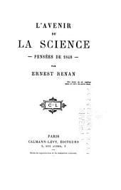 L'avenir de la science--: Pensées de 1848--