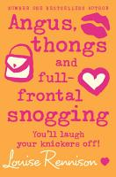 Angus  thongs and full frontal snogging  Confessions of Georgia Nicolson  Book 1  PDF