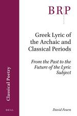 Greek Lyric of the Archaic and Classical Periods