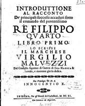 Introduttione al racconto De'principali successi accaduti sotto il comando del potentissimo Ré Filippo quarto: Libro primo