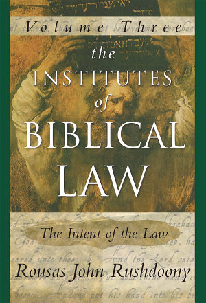 The Institutes of Biblical Law Vol  3
