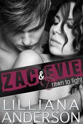 Drawn to Fight: Zac & Evie