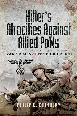Hitler s Atrocities Against Allied PoWs