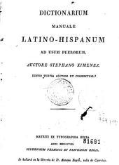 Dictionarium manuale latino-hispanum: ad usum puerorum
