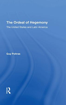 The Ordeal Of Hegemony PDF