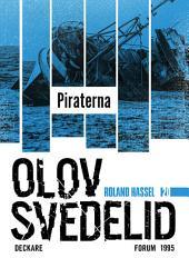 Piraterna: En Roland Hassel-thriller