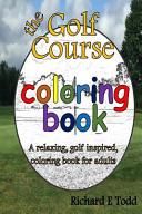 Golf Course Coloring Book