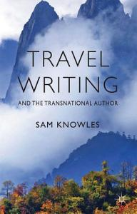 Travel Writing and the Transnational Author PDF